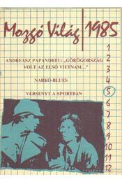 Mozgó Világ 1985/5 - P. Szűcs Julianna - Régikönyvek