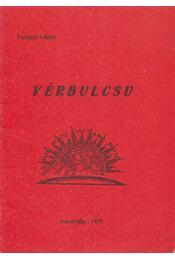 Vérbulcsu - Padányi Viktor - Régikönyvek