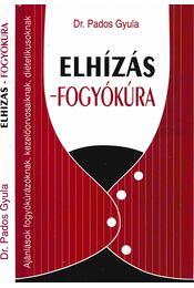 Elhízás - fogyókúra - Pados Gyula dr. - Régikönyvek