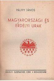 Magyarországi és erdélyi urak - Pálffy János - Régikönyvek