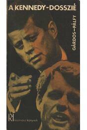 A Kennedy-dosszié - Pálfy József, Gárdos Miklós - Régikönyvek