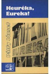 Heureka, Eureka! - Pálfy József - Régikönyvek