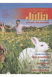 Arany Júlia 19. kötet  húsvéti különszám - Palmer, Diana, Mortimer, Carole, Fox, Natalie - Régikönyvek