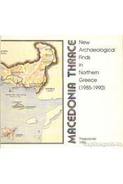 New Archeological Finds in Northern Greece (1985-1990) - Pandermalis, Dimitris - Régikönyvek