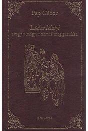 Lúdas Matyi - Pap Gábor - Régikönyvek