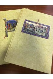 Képes Krónika I-II. + A Képes Krónika miniatúráinak átfogó értelmezése - Pap Gábor, Szántai Lajos, Németh Zsolt - Régikönyvek