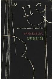 Kamarazene; Rejtett út - Papadat-Bengescu, Hortensia - Régikönyvek