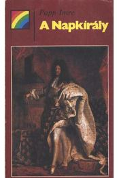 A Napkirály - Papp Imre - Régikönyvek