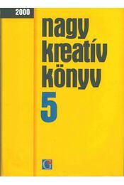 Nagy kreatív könyv 5 - Papp Zsuzsanna - Régikönyvek