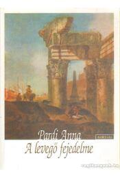 A levegő fejedelme (dedikált) - Pardi Anna - Régikönyvek