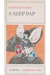A szép pap - Parise, Goffredo - Régikönyvek
