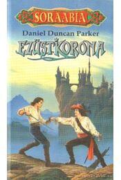 Ezüstkorona - Parker, Daniel Duncan - Régikönyvek