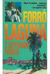 Forró laguna - Parker, T. Jefferson - Régikönyvek