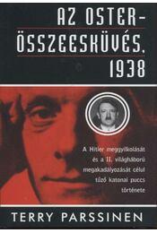 Az Oster-összeesküvés, 1938 - Parssinen, Terry - Régikönyvek