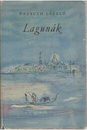 Lagúnák - Passuth László - Régikönyvek