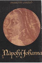 Nápolyi Johanna (dedikált) - Passuth László - Régikönyvek