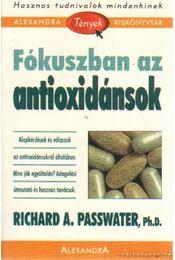Fókuszban az antioxidánsok - Passwater, Richard A. - Régikönyvek