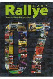 Rallye 2007 - Pataki Anikó, Tóth Anita, Mihályi Csaba, Szabó-Jilek Ádám - Régikönyvek