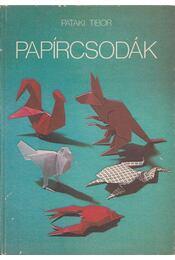 Papírcsodák - Pataki Tibor - Régikönyvek