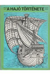 A hajó története - Pataky Dénes, Marjai Imre - Régikönyvek