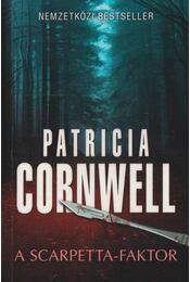 A Scarpetta-faktor - Patricia Cornwell - Régikönyvek