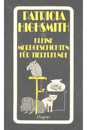 Kleine Mordgeschichten für Tierfreunde - Patricia Highsmith - Régikönyvek