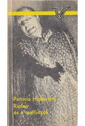 Ripley és a maffiózók - Patricia Highsmith - Régikönyvek