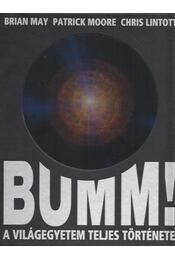 Bumm! - Patrick Moore, Brian May, Chris Lintott - Régikönyvek