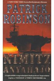 Nimitz anyahajó - Patrick Robinson - Régikönyvek