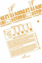 A McDonalds gyermekei - A világ McDonaldizálódása - Paul Aries - Régikönyvek