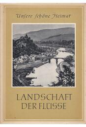 Landschaft der Flüsse - Paul Beyer - Régikönyvek