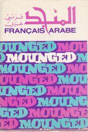 Dictionnaire moderne francais-arabe - Paul Brouwers - Régikönyvek