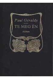 Te meg Én - Paul Géraldy - Régikönyvek
