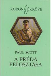 A préda felosztása - Paul Scott - Régikönyvek