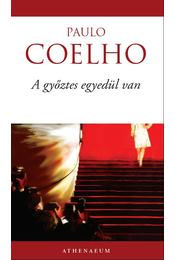 A győztes egyedül van - Paulo Coelho - Régikönyvek