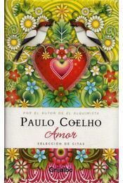 Amor - Selección de citas - Paulo Coelho - Régikönyvek