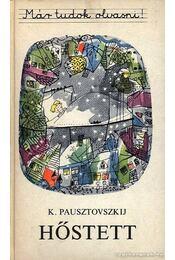 Hőstett - Pausztovszkij, Konsztantyin - Régikönyvek