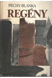 Regény - Péchy Blanka - Régikönyvek