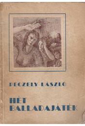 Hét balladajáték - Péczely László - Régikönyvek