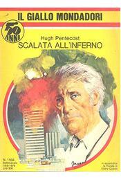 Scalata all'inferno - Pentecost, Hugh - Régikönyvek