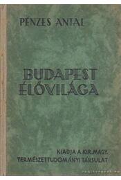 Budapest élővilága - Pénzes Antal - Régikönyvek