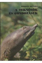 A teknősök és gondozásuk - Pénzes Bethen - Régikönyvek