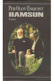 Hamsun - Per Olov Enquist - Régikönyvek