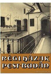 Régi házak Pest-Budán - Pereházy Károly - Régikönyvek