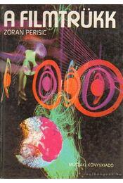 A filmtrükk - Perisic, Zoran - Régikönyvek