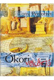 Ókori vakáció - Perrottet, Tony - Régikönyvek