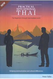 Practical Situational Thai - Peter Faller - Régikönyvek