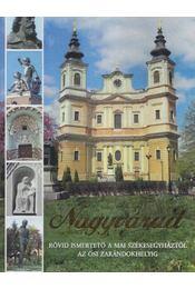 Nagyvárad - Péter I. Zoltán, Dukrét Géza, Nagy Béla - Régikönyvek