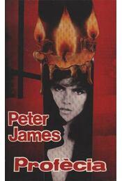 Prófécia - Peter James - Régikönyvek