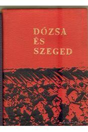 Dózsa és Szeged (mini) - Péter László - Régikönyvek